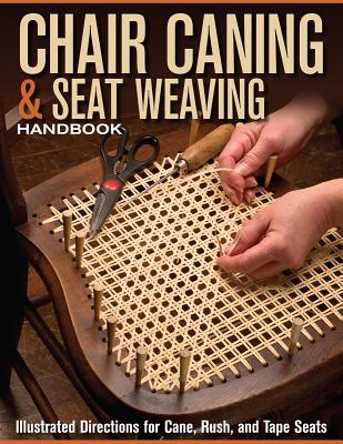 Chair Caning and Seat Weaving Handbook By Kelsey, John (EDT)