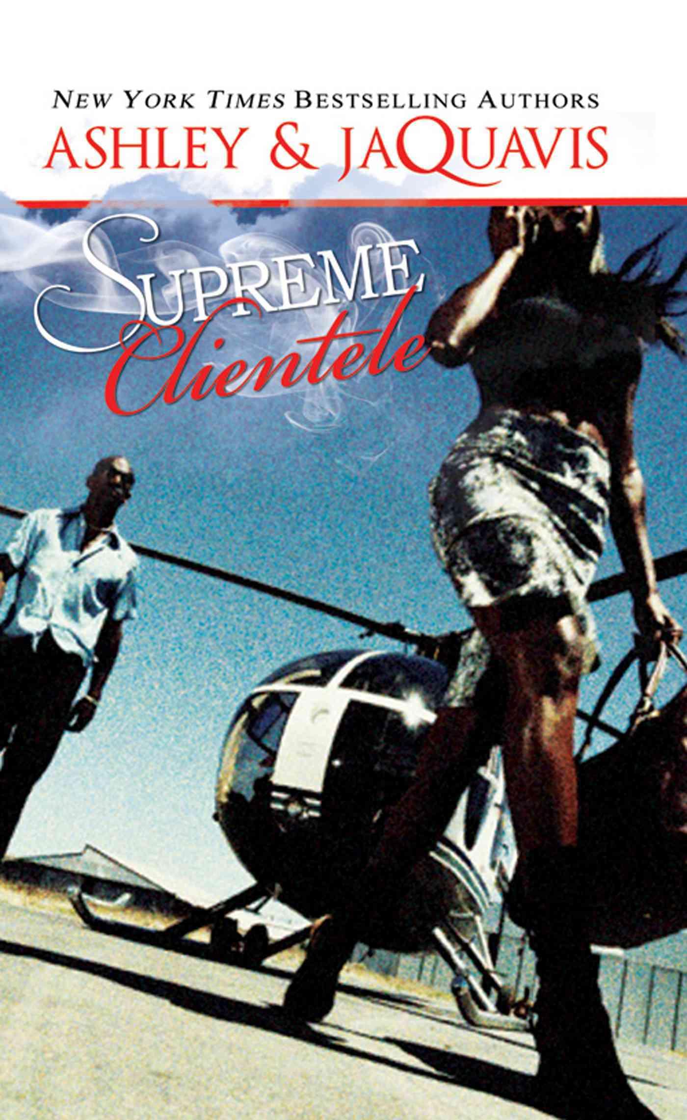 Supreme Clientele By Ashley and Jaquavis (COR)